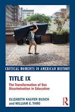 Title IX (Critical Moments in American History)