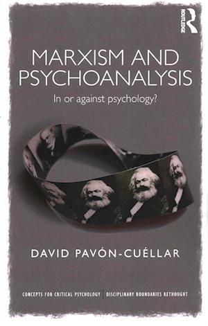 Bog, paperback Marxism and Psychoanalysis af David Pavon-Cuellar