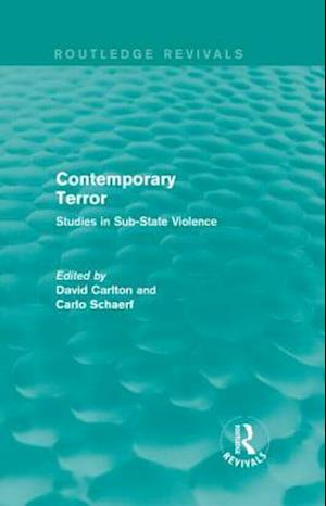 Contemporary Terror : Studies in Sub-State Violence