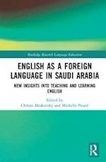 English as a Foreign Language in Saudi Arabia (Routledge Research in Language Education)