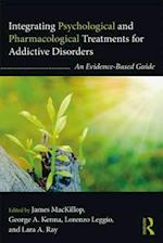 Integrating Psychological and Pharmacological Treatments for Addictive Disorders (Clinical Topics in Psychology and Psychiatry)