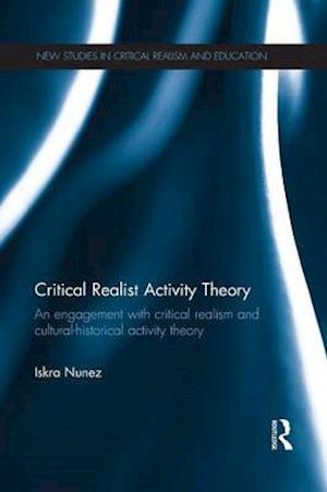 Critical Realist Activity Theory