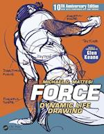 FORCE: Dynamic Life Drawing (Force Drawing Series)