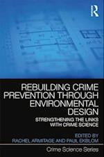 Rebuilding Crime Prevention Through Environmental Design (Crime Science)
