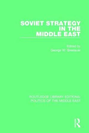 Bog, paperback Soviet Strategy in the Middle East af George W. Breslauer