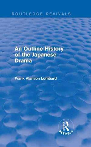 An Outline History of the Japanese Drama