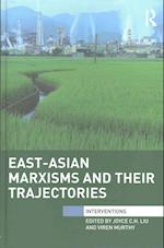 East-Asian Marxisms and Their Trajectories (Interventions)