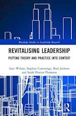 Revitalising Leadership (Routledge Studies in Leadership Research)