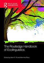 The Routledge Handbook of Ecolinguistics (Routledge Handbooks in Linguistics)