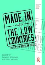 Made in the Low Countries (Routledge Global Popular Music)