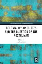 Postcolonialism, Posthumanism and Political Ontology (Routledge Research in New Postcolonialisms)