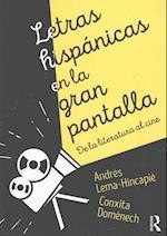 Letras Hispanicas en la Gran Pantalla