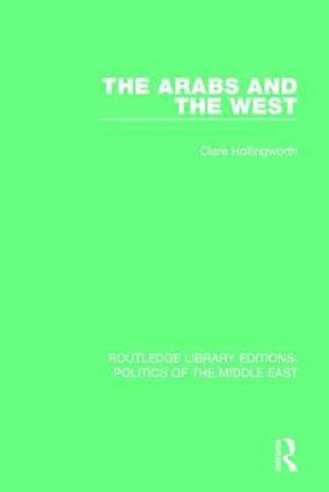 Bog, paperback The Arabs and the West af Clare Hollingworth