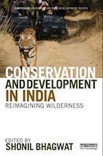 Conservation and Development in India (Earthscan Conservation and Development)