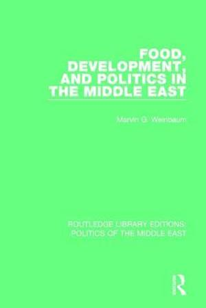 Bog, paperback Food, Development, and Politics in the Middle East af Marvin G. Weinbaum