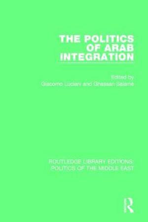 Bog, paperback The Politics of Arab Integration af Giacomo Luciani