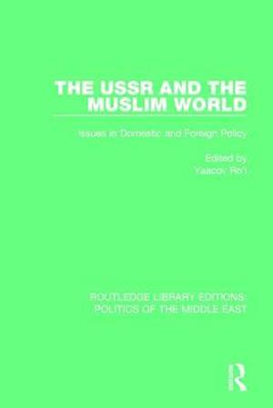 Bog, paperback The USSR and the Muslim World af Yaacov Ro'I