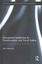 Educational Leadership for Transformation and Social Justice (Routledge Research in Educational Leadership)