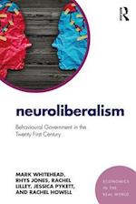 Neuroliberalism (Economics in the Real World)