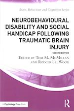 Neurobehavioural Disability and Social Handicap Following Traumatic Brain Injury (Brain, Behaviour and Cognition)