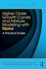 Higher-Order Growth Curves and Mixture Modeling with Mplus (MULTIVARIATE APPLICATIONS SERIES)