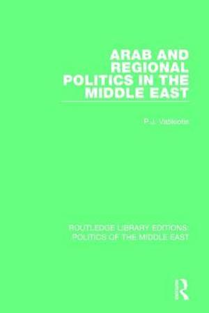 Bog, paperback Arab and Regional Politics in the Middle East af P.J. Vatikiotis