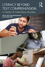Literacy Beyond Text Comprehension