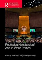 Routledge Handbook of Asia in World Politics