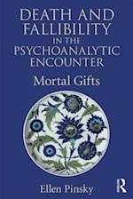 Death and Fallibility in the Psychoanalytic Encounter (PSYCHOLOGICAL ISSUES)