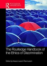 The Routledge Handbook of the Ethics of Discrimination (Routledge Handbooks in Applied Ethics)