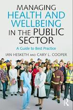 Managing Health and Well-Being in the Public Sector