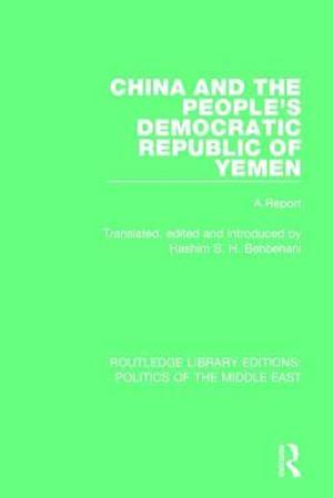 Bog, paperback China and the People's Democratic Republic of Yemen af Hashim S.H. Behbehani