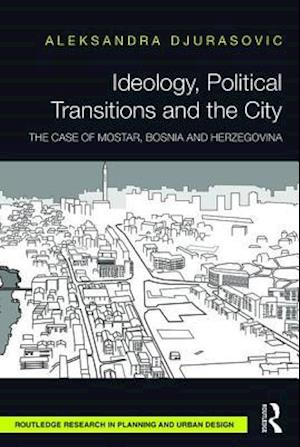 Ideology, Political Transitions and the City