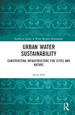 Urban Water Sustainability (Earthscan Studies in Water Resource Management)