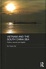 Vietnam and the South China Sea (Routledge Security in Asia Pacific Series)