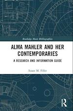 Alma Mahler and Her Contemporaries (Routledge Music Bibliographies)