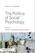 Politics of Social Psychology (Frontiers of Social Psychology)