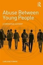Abuse Between Young People (Adolescence and Society)