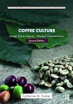 Coffee Culture (The Routledge Series for Creative Teaching and Learning in Anthropology)