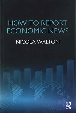 How to Report Economic News