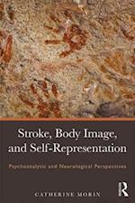 Stroke, Body Image, and Self Representation