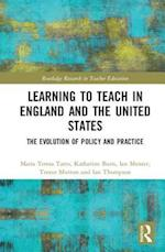 Teacher Education in England and the United States (Routledge Research in Teacher Education)