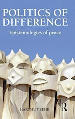 Politics of Difference : Epistemologies of Peace