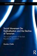 Social Movement Deradicalisation and the Decline of Terrorism af Gordon Clubb
