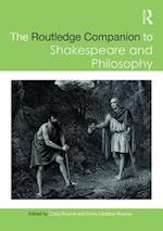 The Routledge Companion to Shakespeare and Philosophy (Routledge Philosophy Companions)