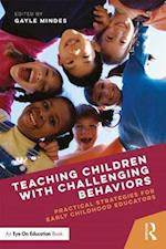 Teaching Children With Challenging Behaviors