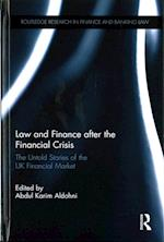 Law and Finance After the Financial Crisis (Routledge Research in Finance and Banking Law)