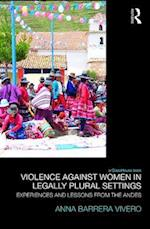 Violence Against Women in Legally Plural settings : Experiences and Lessons from the Andes
