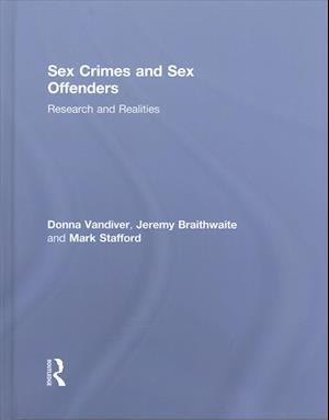Sex Crimes and Sex Offenders