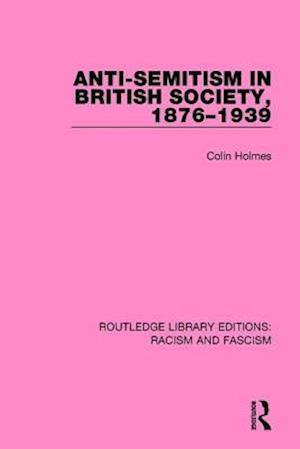 Anti-Semitism in British Society, 1876-1939